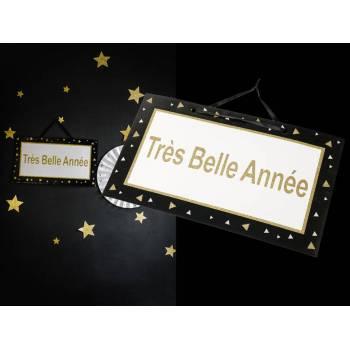 Pancarte Très belle année noir et or pailleté