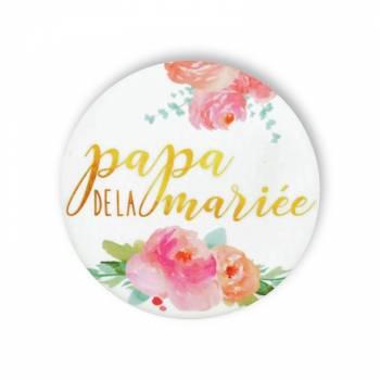 Badge Papa mariée fleuri