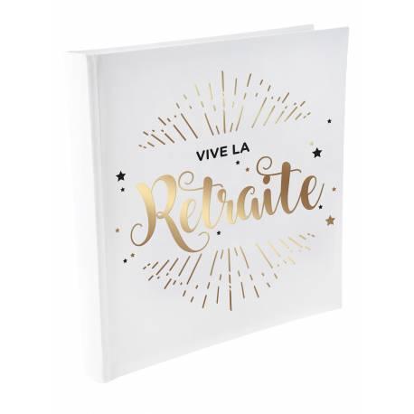 Livre d'orVive la Retraite décor dorure or pour récolter les messages de vos amis Dimensions : 24 x 24 cm
