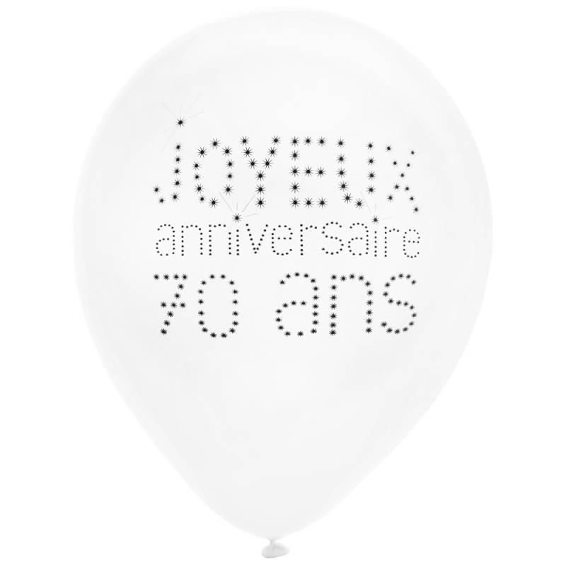 8 Ballons Joyeux Anniversaire 70 Ans Thema Deco