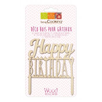 Cake topper en Bois Happy Birthday Scrapcooking