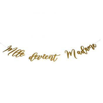 Guirlande Melle devient madame rose blanc or