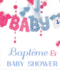 Baptemes et Baby showers